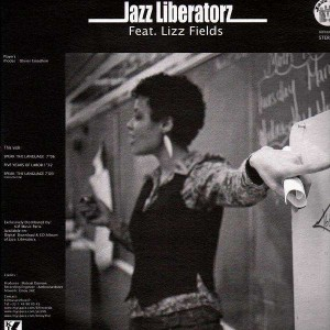 Jazz Liberatorz - Feat.Sadat X , Lizz Fields - 12''