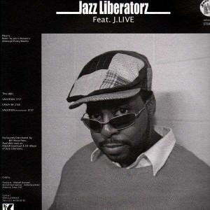 Jazz Liberatorz - Feat.Asheru , J-Live - 12''