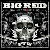 Big Red - FTW + The wicked best of - 2CD