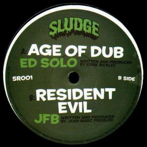 Ed Solo - Age of dub / JFB - Resident evil - Sludge001 - 12''