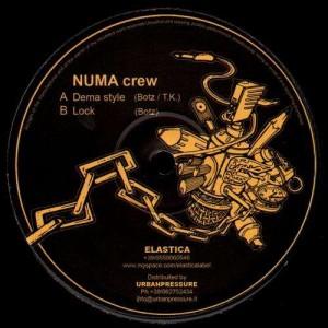 Numa Crew - Dema style / Lock - Elastica 003 - 12''