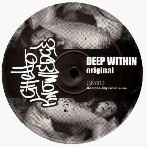 Freezin - Deep within original / Deep within Lennon Rerub (Mike Lennon rmx) - Ghetto Knowledge 003 - 12''
