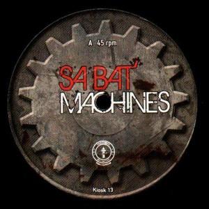 Sabat' Machines - Evry / Sylvia - Kiosk 13 - 12''