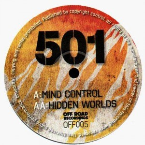 501 - Mind Control / Hidden worlds - Off Road Recordings 005 - 12''