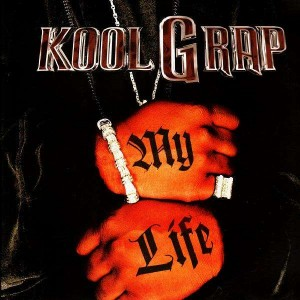 Kool G Rap - My life / Nobody can't eat - 12''