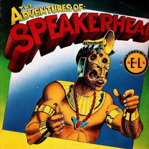 Speakerhead - Dance with the Speaker (feat. El Fresh) / The adventures of Speakerhead - 12''
