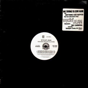 Wyclef Jean - Anything can happen / We trying to stay alive - 12''