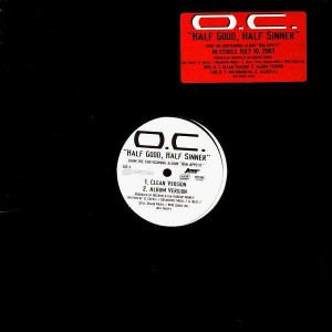 O.C. - Half good, Half sinner - promo 12''