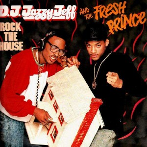 DJ Jazzy Jeff and The Fresh Prince - Rock the house - US LP