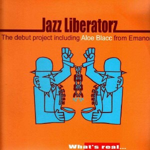 Jazz Liberatorz - What's Real / Blue avenue / Breathing pleasure / What's next on the menu - 12''