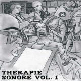 Therapie Sonore Volume 1 - Juste un homme / Je decompresse - 12''