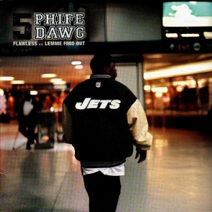 Phife Dawg - Flawless / Lemme find out