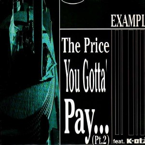 Example  - The price you gotta' Pay... / theme from ''Id est'' - 12''