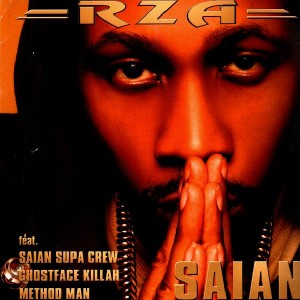 RZA - Saian (feat. Saïan Supa Crew, Ghostface Killah, Method Man) / Ich Weiss - 12''
