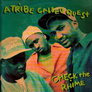 A Tribe Called Quest - Check the Rhime - 12''