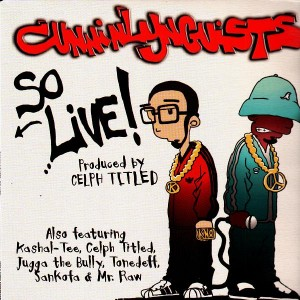 Cunninlynguists - So live ! / Thugged out since cub scouts / 616 rewind - 12''