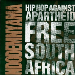 Hip Hop Against Apartheid Free South Africa - Ndodemnyama - Vinyl EP