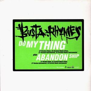 Busta Rhymes - Do my thing / Abandon ship - 12''
