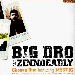 Big Dro and Zinndeadly - Choose one / Three o'clock rhyme session - 12''