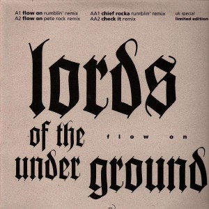 Lords Of The Underground - Flow on remix / Chief rocka remix / Check it remix - 12''