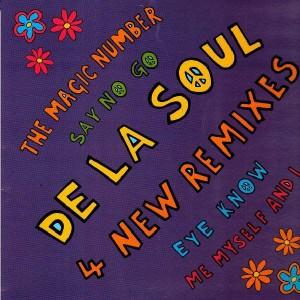 De La Soul - The magic number / Say no go / Eye know / Me myself and I (4 remixes) - 12''