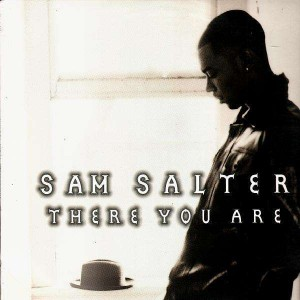 Sam Salter - There you are / it's on tonight - 12''