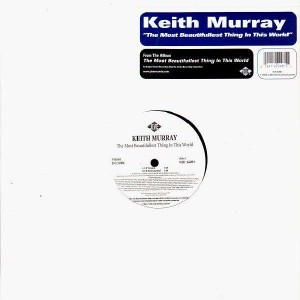 Keith Murray - The most beautifullest thing in this world / Herb is bumpin' - 12''