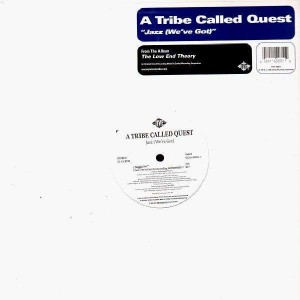 A Tribe Called Quest - Jazz (We've got) - 12''