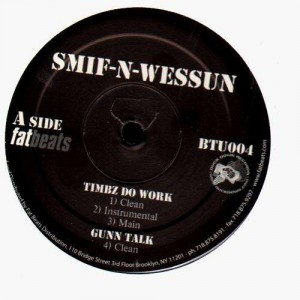 Smif-N-Wessun - Timbz do work / Gunn talk / Reloaded / Get back - 12''