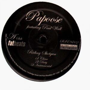 Papoose - Riding shotgun (feat. Paul Wall) / Hustle hard - 12''