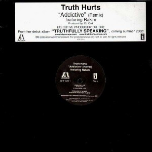 Truth Hurts - Addictive remix (feat. Rakim) / The truth - promo 12''