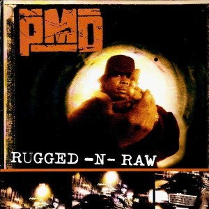 PMD - Rugged-N-Raw - 12''