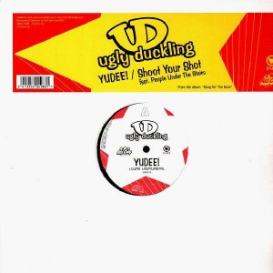 Ugly Duckling - Yudee ! / Shoot your shot - 12''