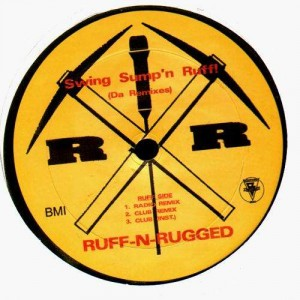 Ruff-n-rugged - Swing Sump'n ruff! - 12''