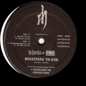 DJ Honda & PMD - Beginning to end - 12''