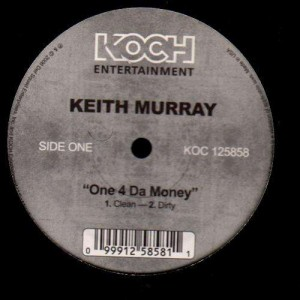 Keith Murray - One 4 da money - 12''