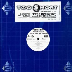 Too $hort - Keep boucin' (feat. Snoop Dogg & Will.I.Am) - 12''