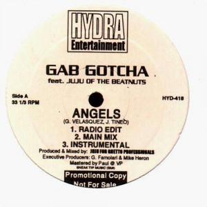 Gab Gotcha (feat. Juju of The Beatnuts) - Angels / On the job - promo 12''