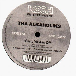 Tha Alkaholics - The flute song / Party ya ass off - 12''