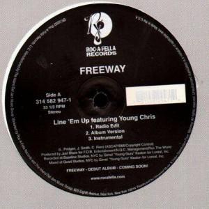 Freeway - Line'em up / Roc the mic - 12''