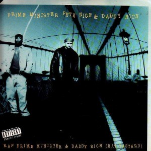 Prime Minister Pete Nice & Daddy Rich - Rap Prime Minister & Daddy Rich - 12''