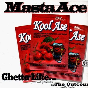 Masta Ace - Ghetto like... / The outcome - 12''