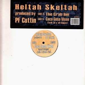 Heltah Skeltah - The crab inn / Caca gosa vixen (Fuck all y'all niggas) - 12''