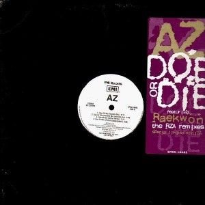 AZ - Doe or die (RZA remix feat. Raekwon) - 12''