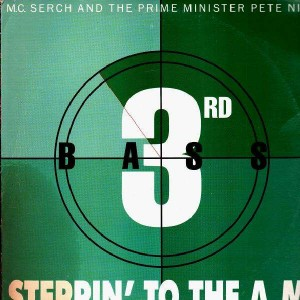 3rd Bass - Steppin' to the a.m. - 12''