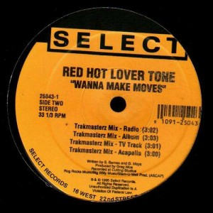 Red Hot Lover Tone - Wanna Make Moves - 12 ''