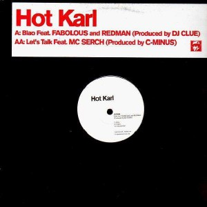 Hot Karl - Blao / Let's talk - 12''