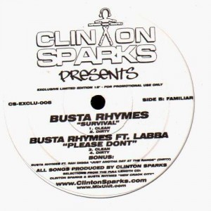 Clinton Sparks… (feat. Busta Rhymes, Papoose, Spliff Star, 50 Cent, Labba) - promo 12''