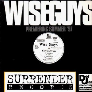 Wise Guys - Satisfaction / In the company (Of killaz) - 12''