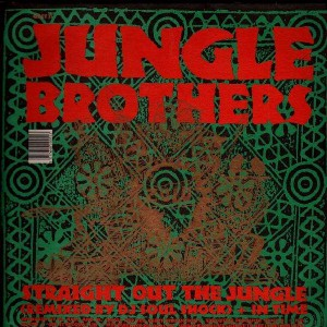 Jungle Brothers - Straight out the jungle / In Time / Black is black - 12''
